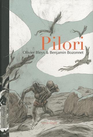 Couverture de Pilori, d'Olivier Bleys et Benjamin Bozonnet