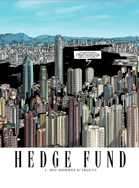 Hedge Fund, planche du tome 1 ©  Le Lombard / Hénaff / Roulot / Sabbah