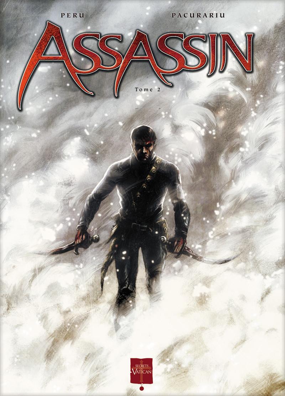 Couverture du tome 2 d'Assassins ©Soleil /   <br /> Christi Pacurariu / Olivier Peru