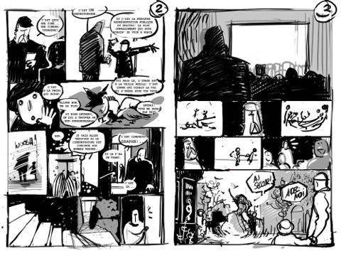 « Les pages 2 et 3, deuxième version. P2 :Julie a l'idée des pigeons qui bouffent un rat. Violence, mort et cynisme dès la deuxième page, ça me plaît ! Et le regard sait dans quel sens lire les bulles. P3 : C'est mieux, mais je trouve que la femme est encore trop loin. Elle doit « jaillir » à l'image. » (Olivier Bocquet)