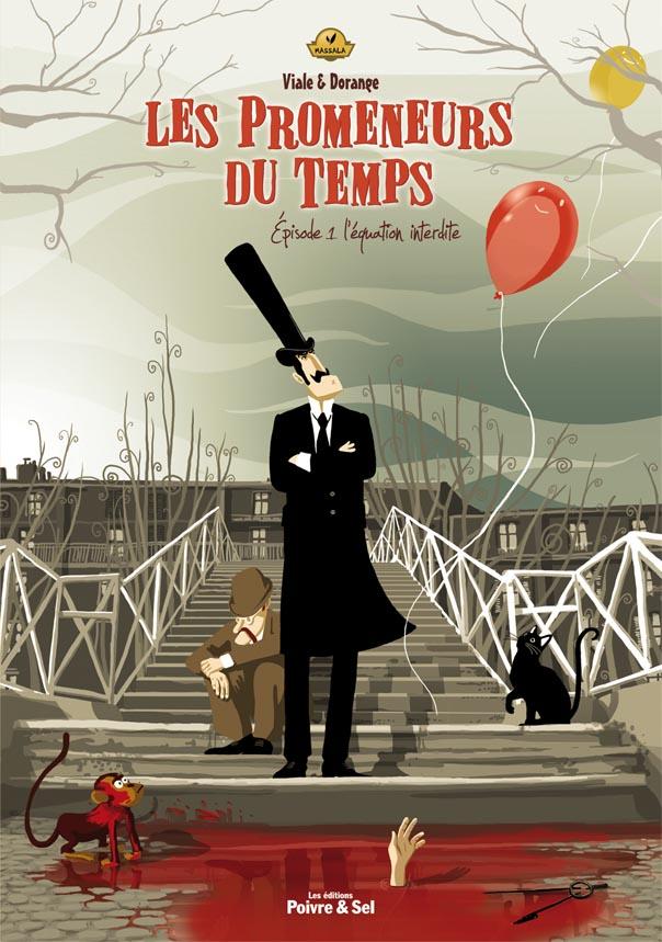Couverture des Promeneurs du Temps©Editions Poivre & Sel / Sylvain Dorange / Franck Viale