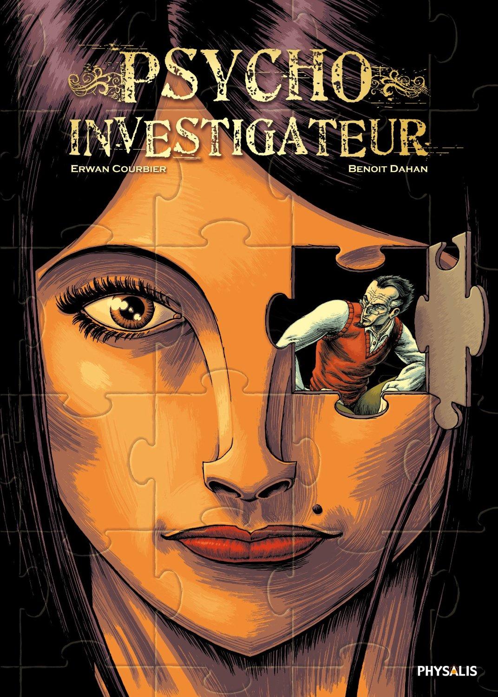 Psycho-Investigateur, couverture © Physalis / Dahan / Courbier
