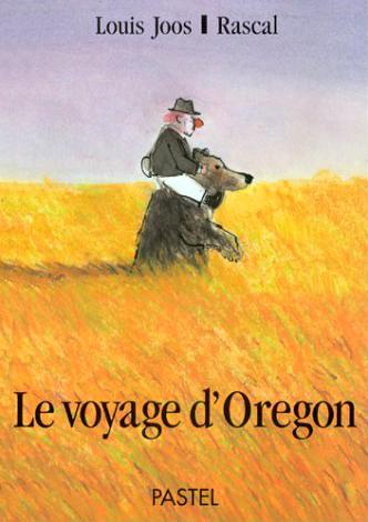 Le voyage d'Oregon - © Louis Joos & Rascal - Pastel / l'École des Loisirs - 1996